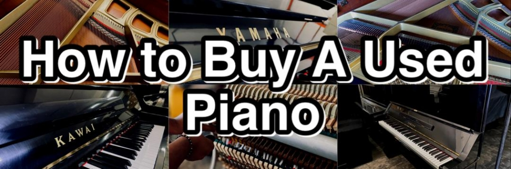 How To buy used Piano